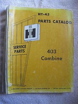 Ih International Harvester 403 Combine Parts Catalog