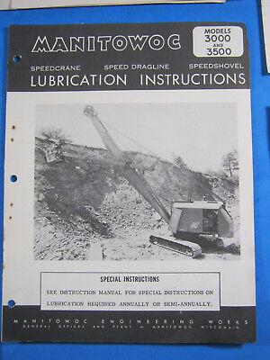 Manitowoc 3000 3500 Speedcrane Dragline Shovel Lube Instructions Manual