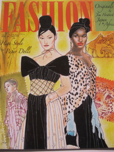 """FASHION ORIGINALS Vol. 2 """"Japan & Africa"""" High Style Paper Dolls by Jim Howard"""