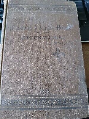 Peloubet's Select Notes  on the International Lessons 1898,