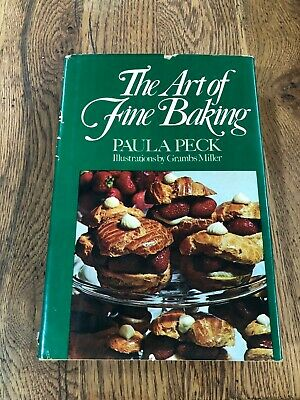 The Art of Fine Baking by Paula Peck 1961 edition - Vintage Cook Book