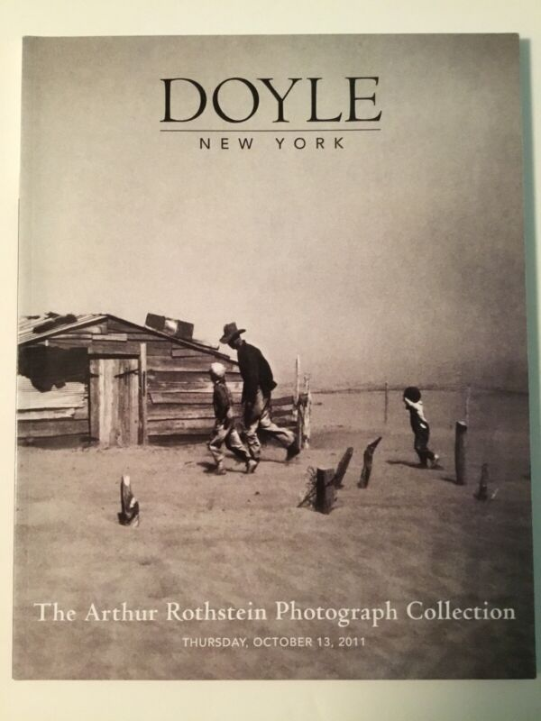 Doyle New York Auction Catalog Arthur Rothstein Photograph Collection 2011