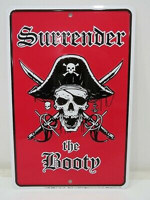 SURRENDER the BOOTY *US MADE* Embossed Metal Sign Man Cave Garage Bar Décor