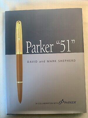 """PARKER """"51"""" By DAVID AND MARK SHEPHERD"""