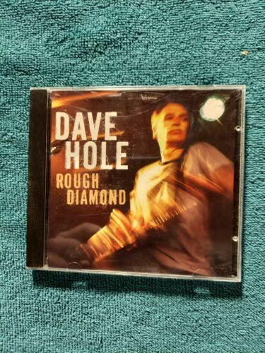 Dave Hole - Rough Diamond CD, 2007  - $6.25