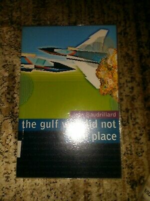 The Gulf War Did Not Take Place be Jean Baudrillard -book-free
