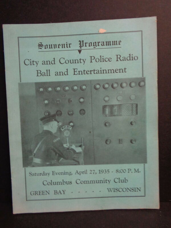 CITY & COUNTY POLICE RADIO BALL PROGRAM, 1935, GREEN BAY, WI, BROWN COUNTY S.O.
