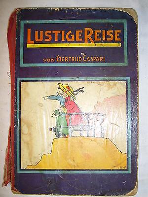 SELTEN !! , Bilderbuch , Lustige Reise , Gertrud Caspari , um 1900