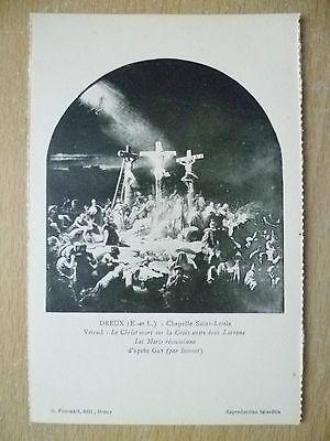 Postcard- DREUX, Chapelle Saint Louis- Vitrail: Le Christ mort sur la Croix ....
