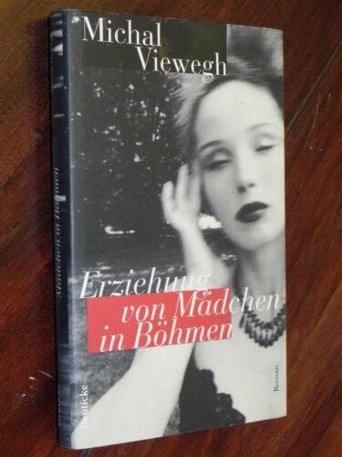 Michal Viewegh - Erziehung von Mädchen in Böhmen (Franz Deuticke Vlg., 1998)