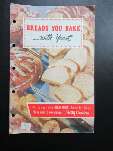 Vintage Breads You Bake With Yeast Recipe Booklet Betty Crocker Cookbook 1950s