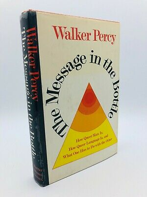 The Message in the Bottle - Walker Percy, 1975, 1st Edition 1st Printing, HC DJ