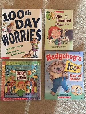 LOT Of 4  100th  DAY OF SCHOOL Books 100th Day Worries, Hedgehog's 100th Day - 100th Day Of School Books