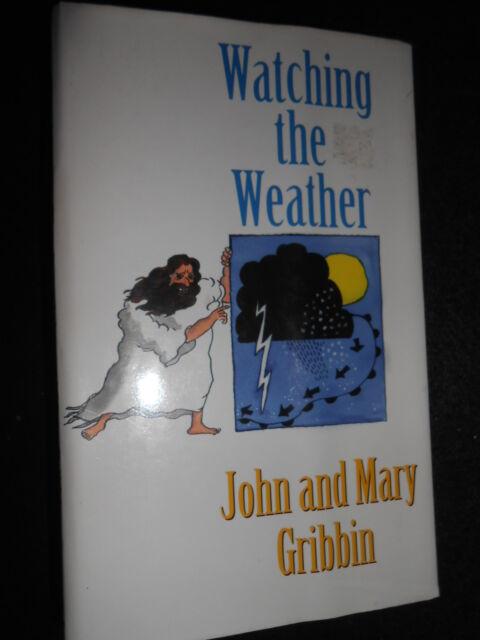 SIGNED; Watching the Weather by Mary Gribbin, John Gribbin (Hardback, 1996-1st)