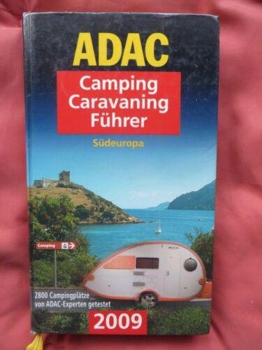 ADAC Camping Caravaning Führer 2009 - Südeuropa
