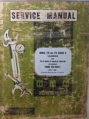 Ih International 175 Series B Td- 15 Crawler Tractor Chassis Service Manual