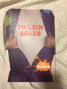 To Lain Roads - SIGNED BY AUTHOR