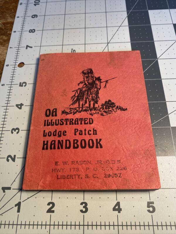 OA Illustrated Lodge Patch Handbook Order of the Arrow, BSA Bill Price 37C-73E