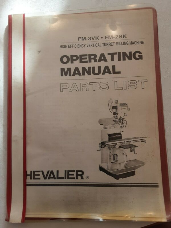 Chevalier FM3VK/FM2SK Parts List and Operating Manual