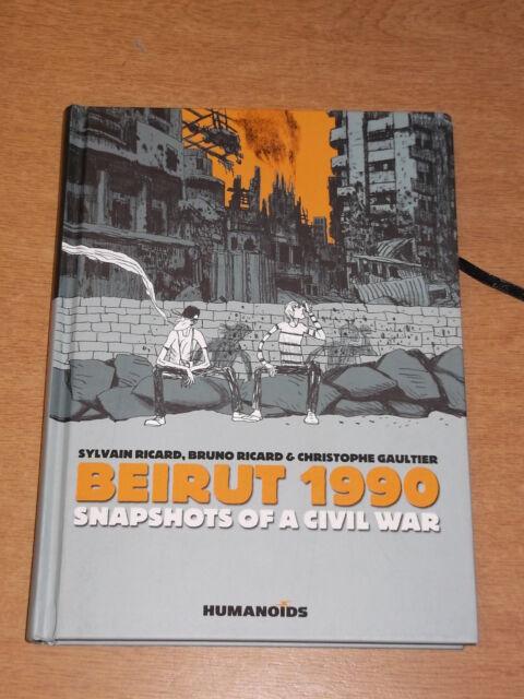 BEIRUT 1990 SNAPSHOTS OF A CIVIL WAR HUMANOIDS SYLVAIN RICARD HB< 9781594650376