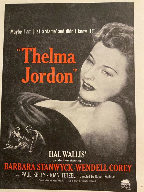Thelma Jordon, Barbara Stanwyck, Full Page Vintage Promotional Ad