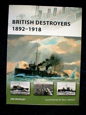 New Vanguard British Destroyers 1892 – 1918  New