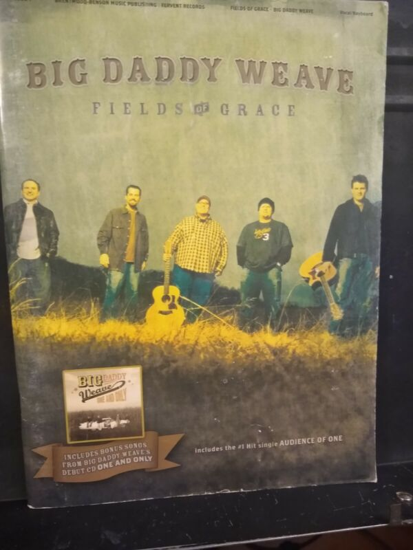Fields of Grace by Big Daddy Weave (Piano/Vocal/Guitar Folio Book)
