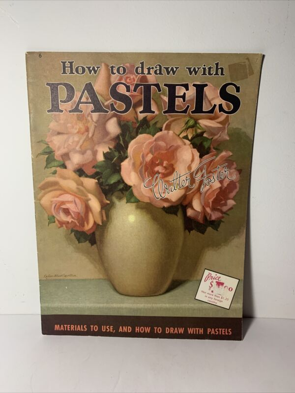 Vintage Walter T Foster How to draw with PASTELS Art Book #6