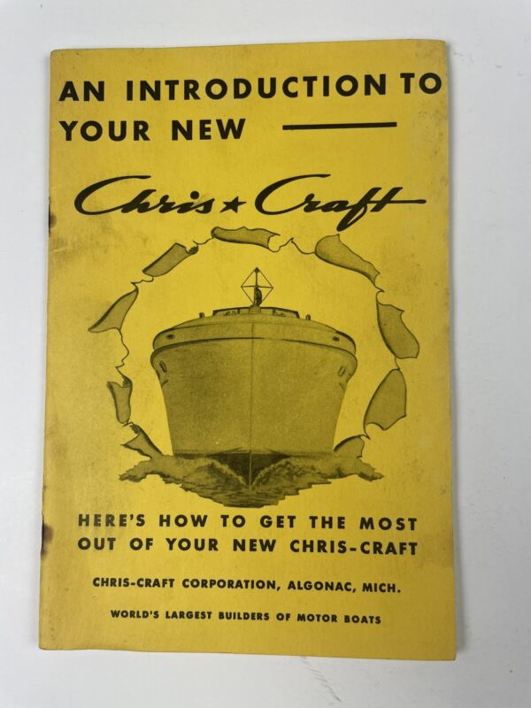 """Vintage """"An Introduction To Your New Chris Craft"""" Boat Owner's Manual 1952"""