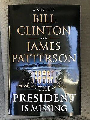 ? New THE PRESIDENT IS MISSING by Bill Clinton James Patterson (2018 Hardcover)