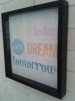 Live today dream tomorrow black frame print picture Caloundra Caloundra Area Preview