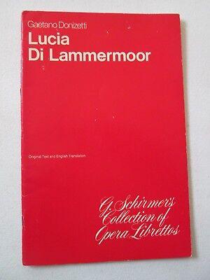 GAETANO DONIZETTI LUCIA DI LAMMERMOOR G Schirmer's Collection of Opera Librettos
