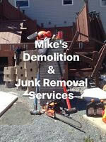 Got something you want to demolish?? Call Mike's Demolition