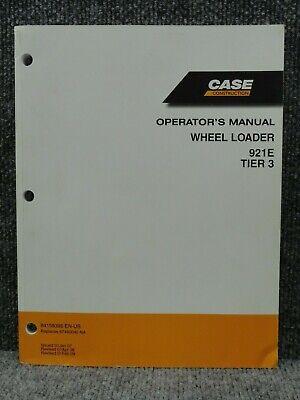 Oem Factory Case 921e Tier 3 Front End Wheel Loader Operators Manual