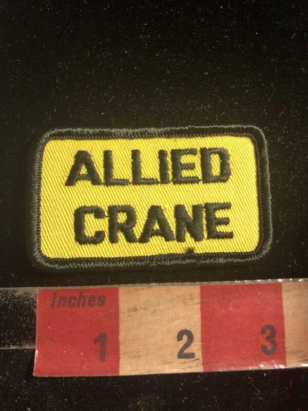 Vtg Embroidered Cloth Advertising Patch ALLIED CRANE (Heavy Equipment) 02RK