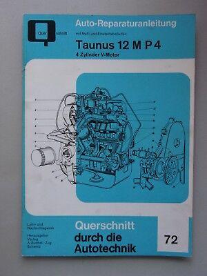 Auto-Reparaturanleitung Maß- Einstelltabelle Nr. 72 Taunus 12 M P 4 Zylinder V-