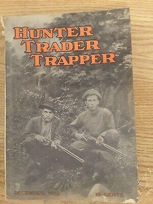 DECEMBER, 1912 HUNTER, TRADER, TRAPPER (GREAT ARTICLES & ADVERTISING)