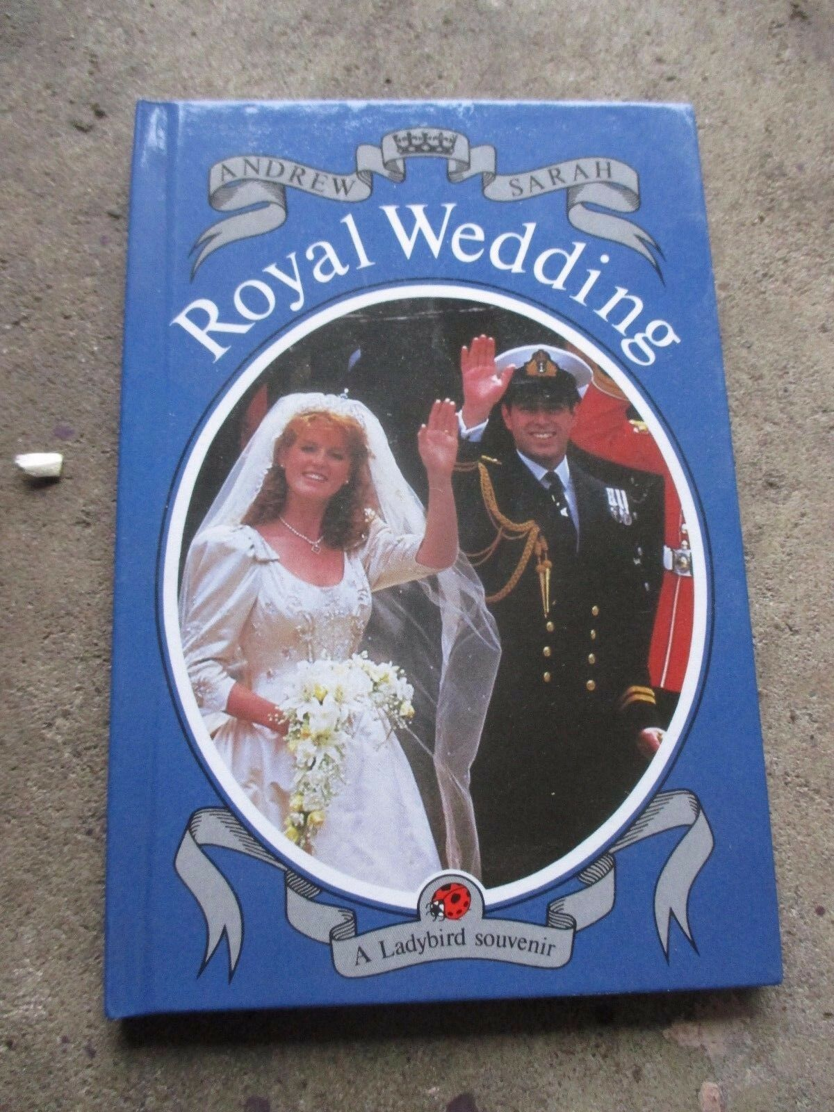 ANDREW and SARAH ROYAL WEDDING BOOK A LADYBIRD SOUVENIR