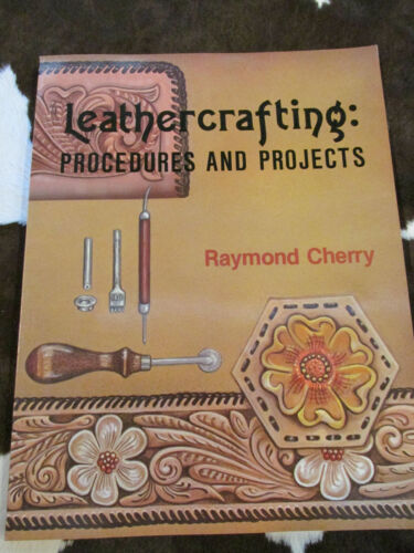 BOOK Leathercrafting: PROCEEDURES AND PROJECTS leather working guide Carving NEW