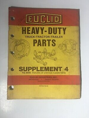 Euclid Heavy-duty Parts Supplement 4 Truck Tractor Trailer Vintage 1979 Catalog