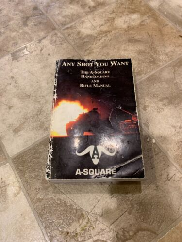 Any Shot You Want reloading manual Rare out of print