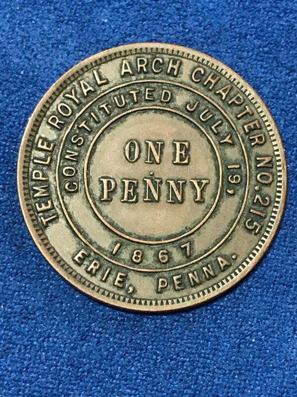 L@@K Rare Masonic One Penny Token TEMPLE ROYAL ARCH ERIE PENNA Chapter #215 RAM