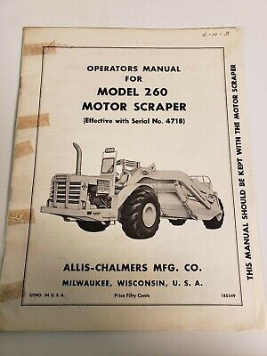 Allis Chalmers 260 Motor Scraper Owners Operators Manual Effec Sn 4718