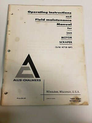 Allis Chalmers 260 Motor Scraper Operators Field Maintenance Manual Sn 4718
