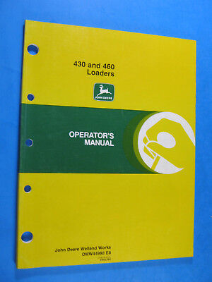 John Deere 430 460 Loaders Operators Manual