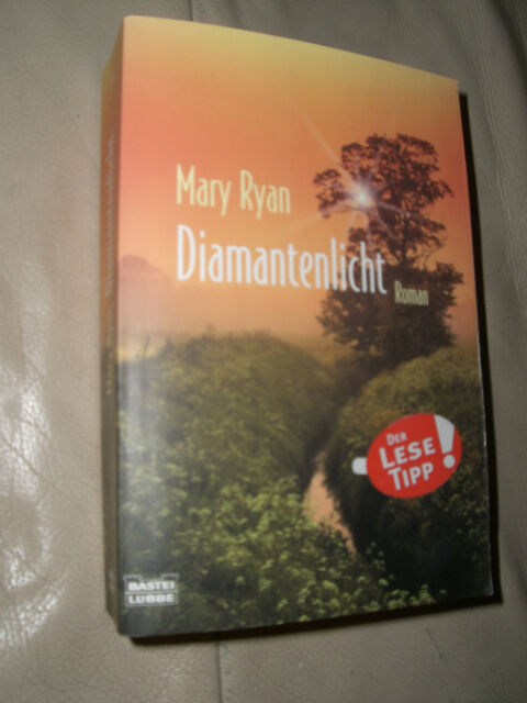 Mary Ryan: Diamantenlicht