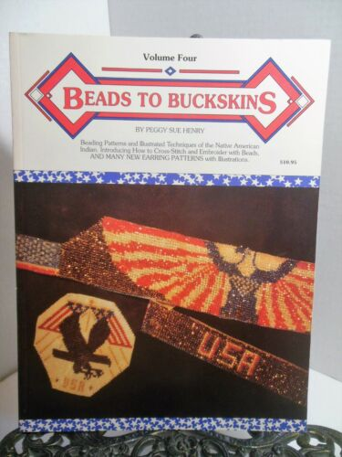 BEADS TO BUCKSKINS # 4 Beadwork  Beading Patterns Techniques Native Amer Indian