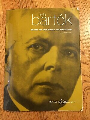 Sonata For Two Pianos And Percussion Bela (Bela Bartok Sonata For Two Pianos And Percussion)