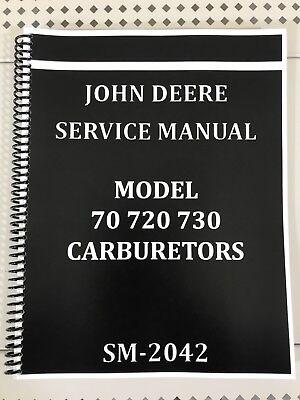 70 720 730 John Deere Carburetor Dealer Service Manual Repair Adjust Tuning