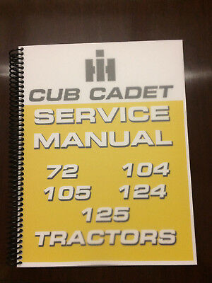 International Harvester Cub Cadet 72 104 105 124 125 Tractor Service Manual Book